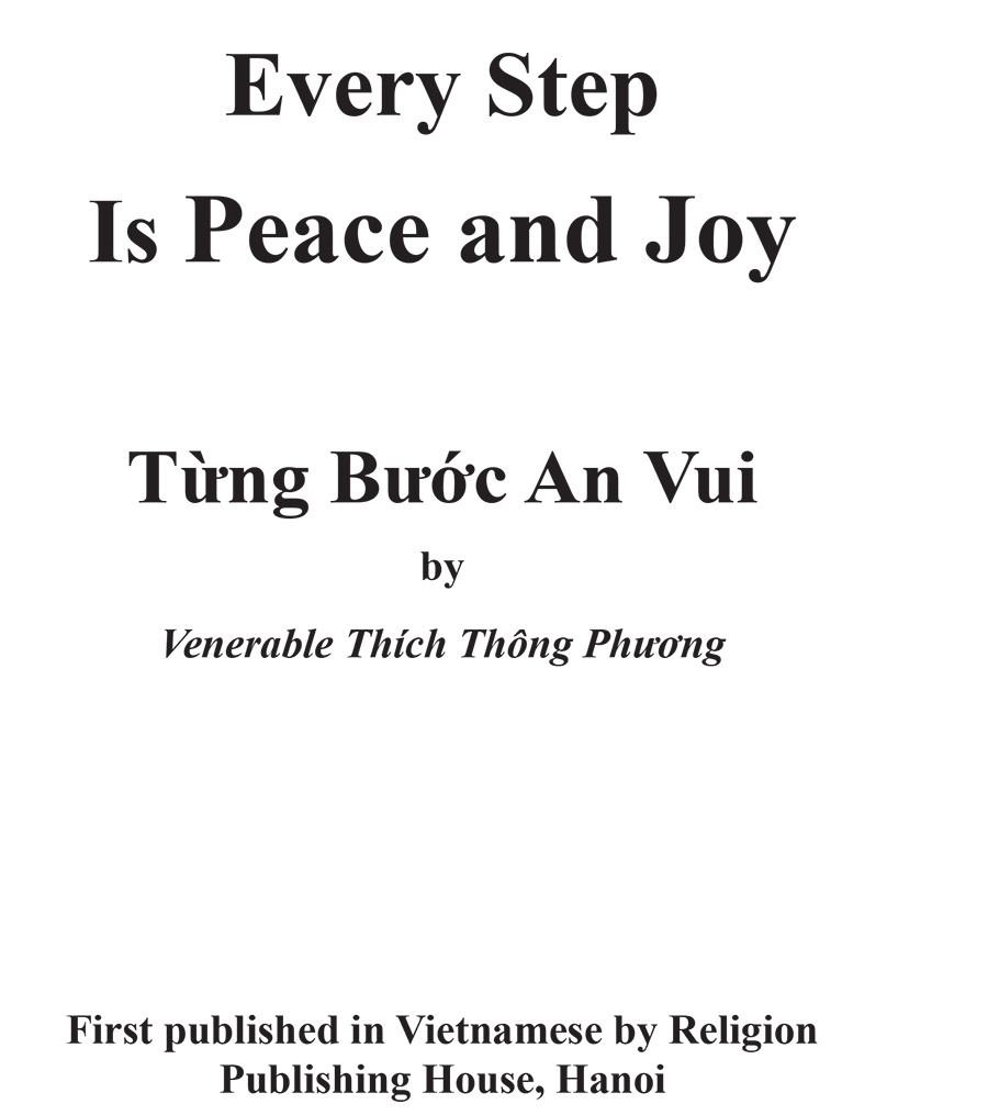 Every Step Is Peace and Joy_Most Ven thong phuong 1
