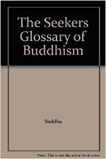 the-seeker-s-glossary-of-buddhism-