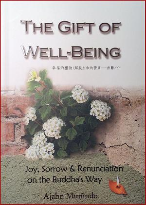The Gift of Wellbeing_Ajahn Munindo