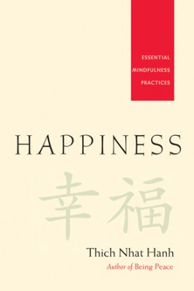 happiness-Thich Nhat Hanh