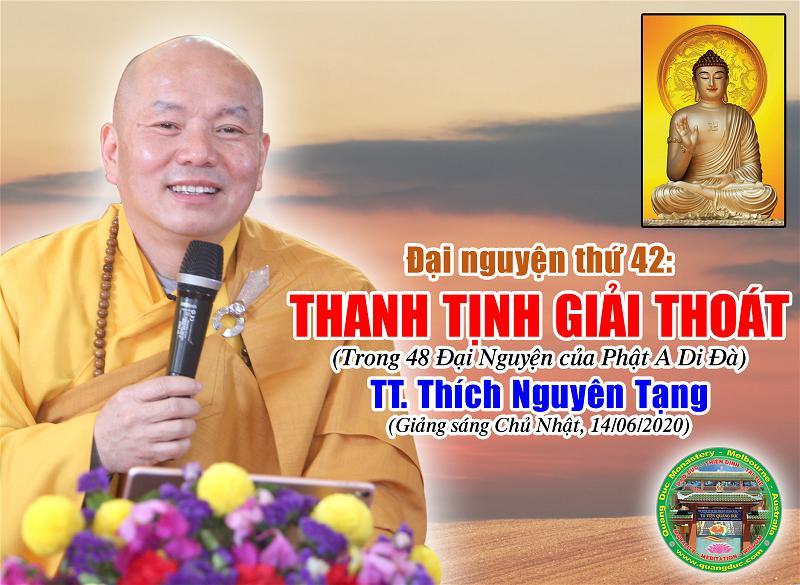 TT Thích Nguyên Tạng, Đại Nguyện Thứ 42, Thanh Tịnh Giải Thoát